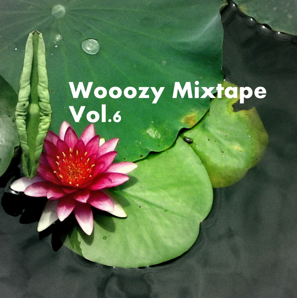 wooozy mixtape vol.6