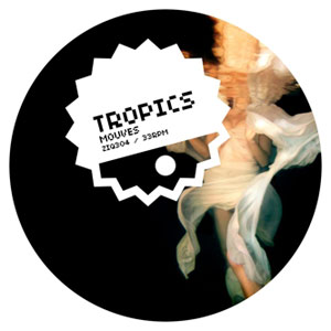 Tropics Mouves