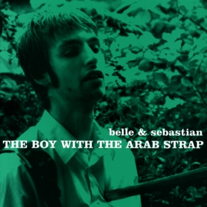 1.Belle & Sebastian -The Boy With The Arab Strap