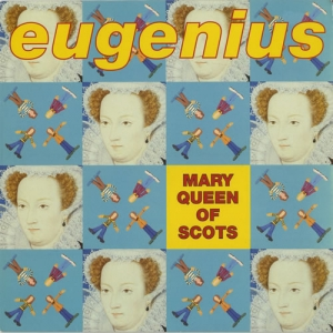 14.Eugenius -Mary Queen of Scots