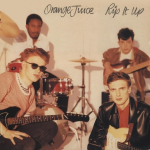 2.Orange Juice - Rip It Up
