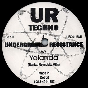 6.Underground Resistance, Yolanda ‎– Your Time Is Up