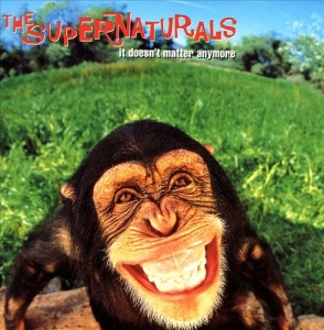 8.The Supernaturals - It Doesnt Matter Anymore